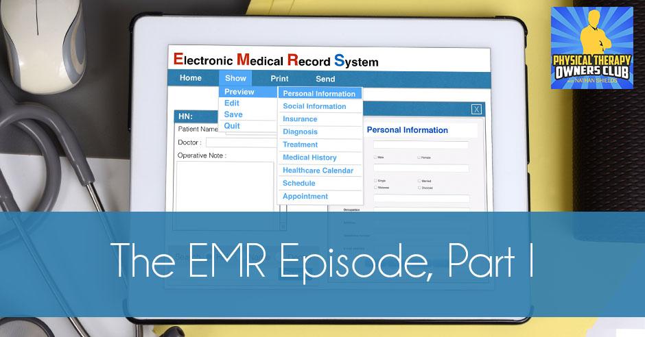 The EMR Episode, Part I