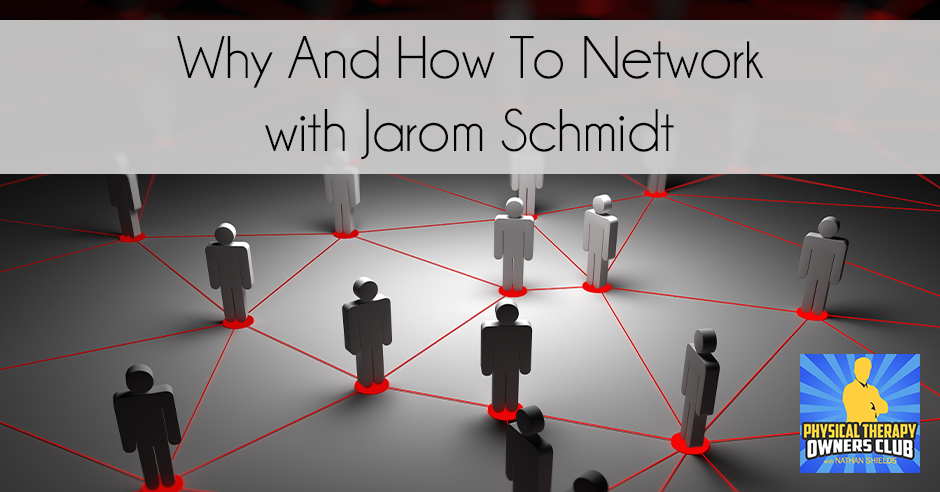 PTO 58 | How To Network