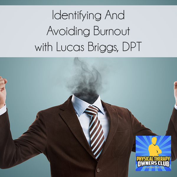 PTO 61 | Avoiding Burnout