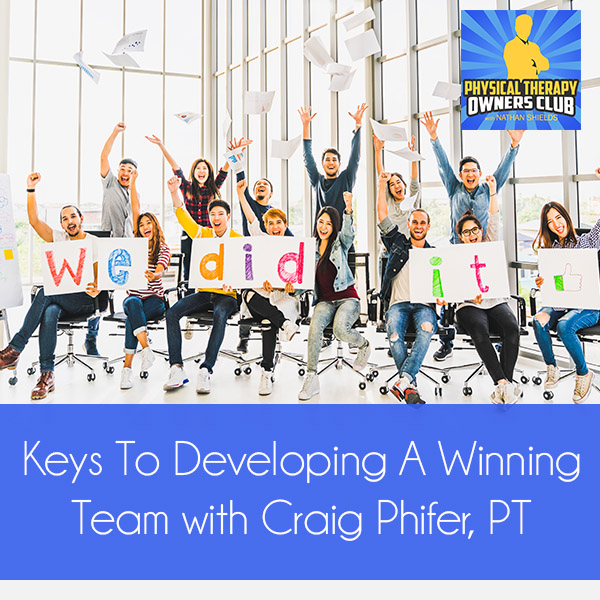 PTO 64 | Developing A Winning Team