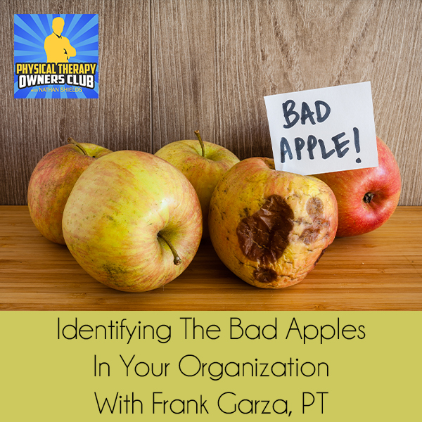 PTO 70 | Identifying Bad Apples