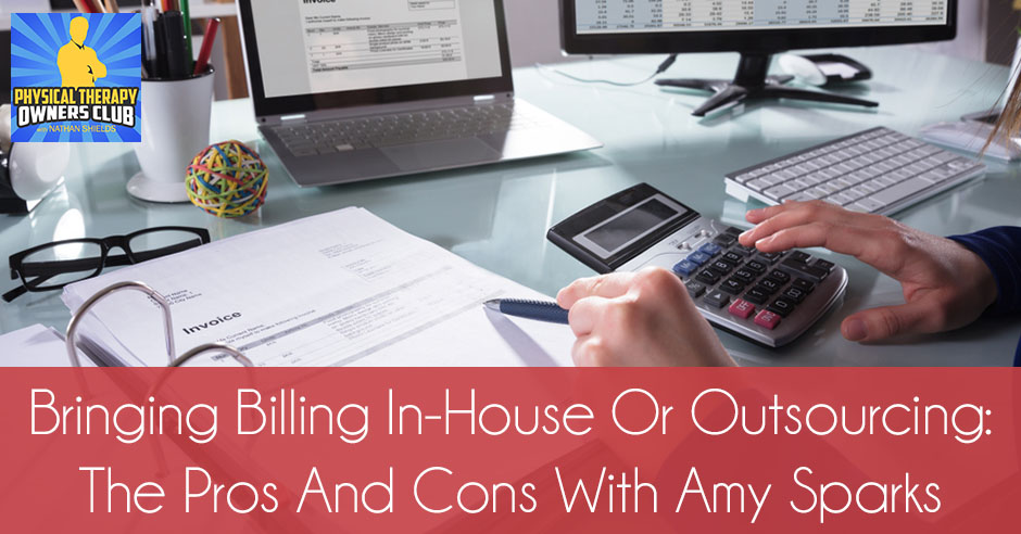 PTO 72 | Billing In-House Or Outsourcing