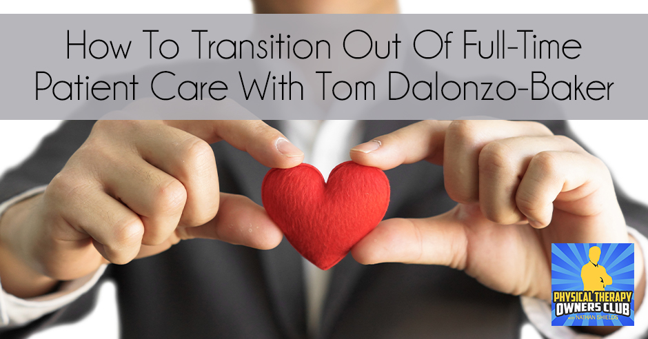 PTO 83 | Transitioning Out Patient Care
