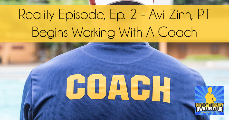 PTO 91 | Working With A Coach