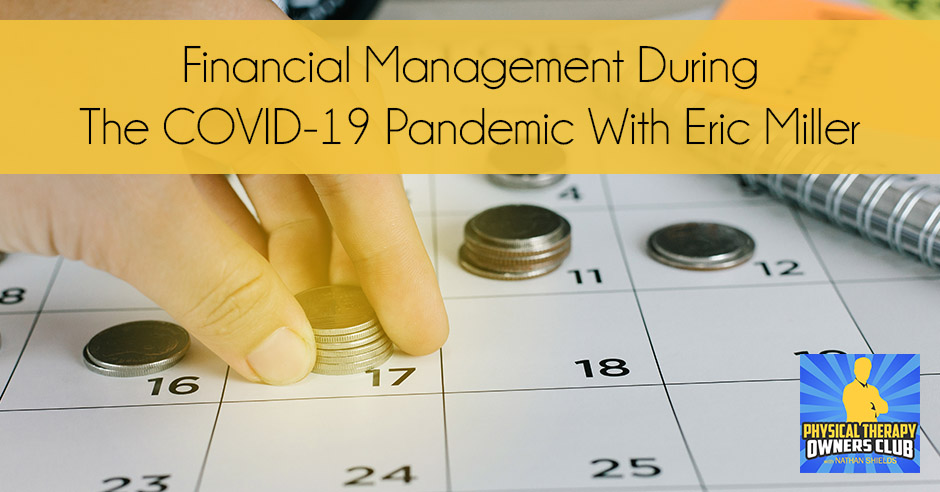 PTO 94 | Financial Management During COVID-19