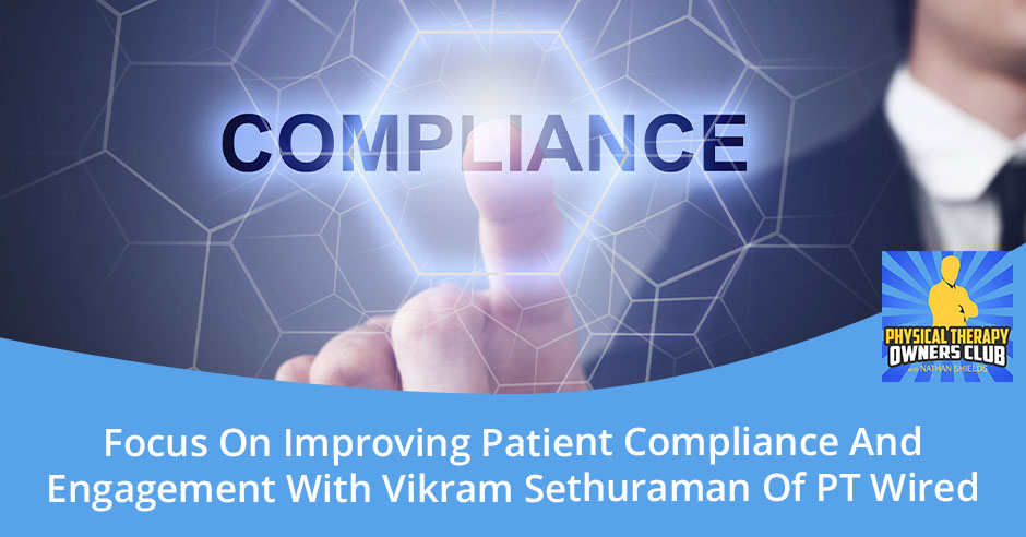 PTO 107 | Improving Patient Compliance