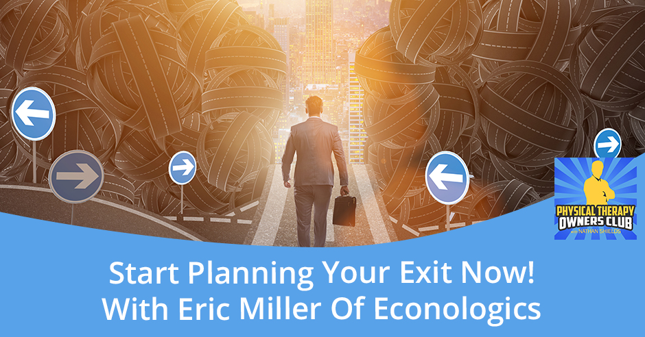 PTO 142 Eric Miller | Planning Your Exit