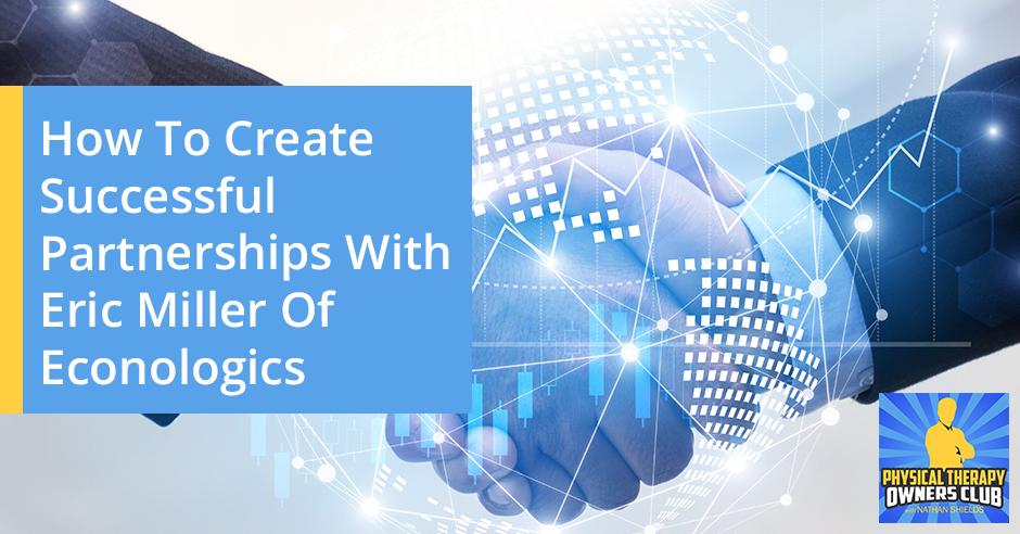PTO 159 | Successful Partnerships